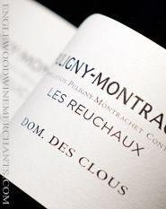 """Domaine des Clous, """"Les Reuchaux"""" Puligny-Montrachet"""